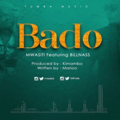 Mwasiti ft Billnas – Bado