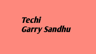 Techi Garry Sandhu