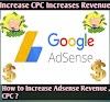 Learn how to increase Google Adsense CPC and Adsense Revenue