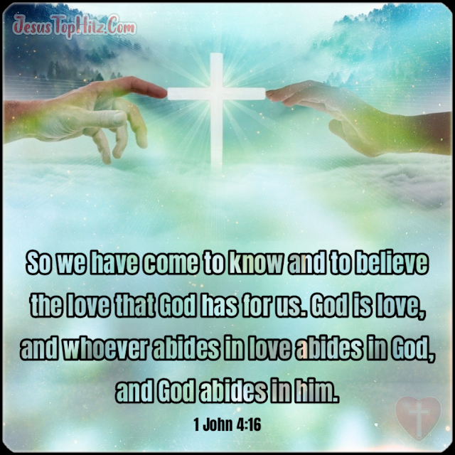 So We Have Come To Know... Bible Verse God...