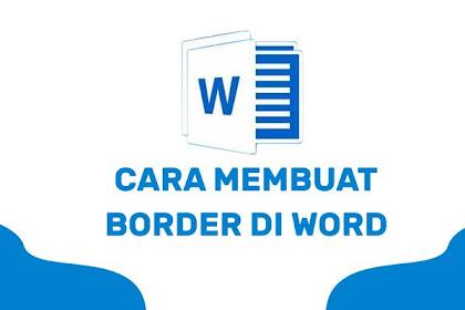 Cara Membuat Border di Microsoft Word Paling Gampang