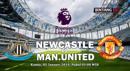 Prediksi Skor Newcastle United Vs Manchester United 1 Januari 2019