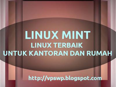 linux mint linux terbaik untuk laptop linux terbaik untuk server linux terbaik untuk netbook linux terbaik untuk hacker linux terbaik 2014 distro linux terbaik untuk server os linux terbaik untuk server