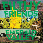FILTHY FRIENDS - Emerald valley (Álbum, 2019)