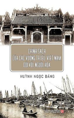 Sách: Chính Sách Của Các Vương Triều Việt Nam Đối Với Người Hoa