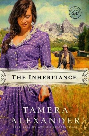 The Inheritance by Tamera Alexander