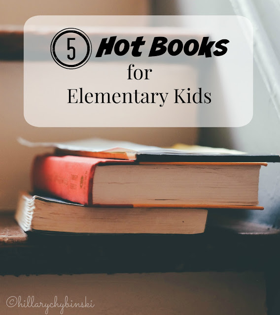 5 Popular Books for Elementary Kids Right Now