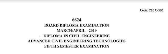 Sbtet Advanced Civil Engineering Technologies Previous Question Paper c16 March/April 2019