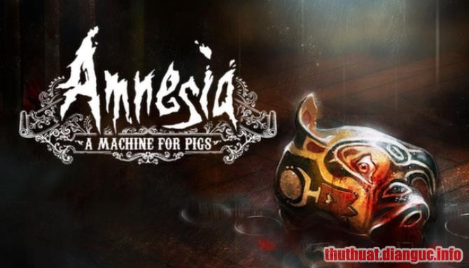 Download Game Amnesia: A Machine for Pigs Full Crack