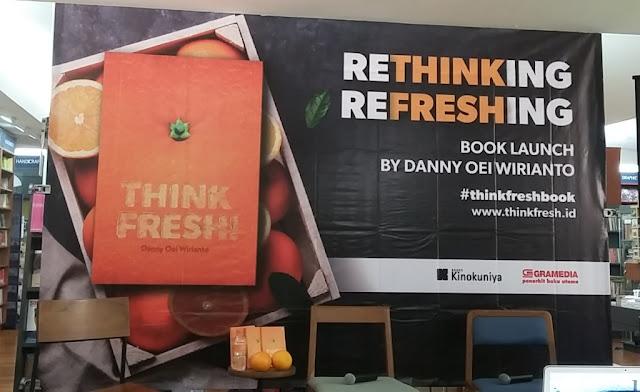 bedah buku think fresh, buku think fresh, danny oei wirianto