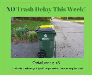 No trash delay this week - Regular schedule