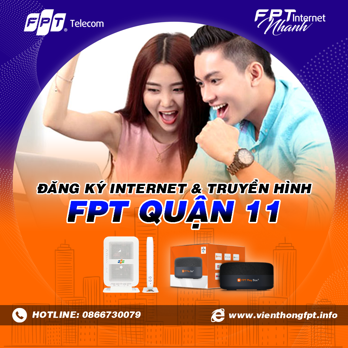 Chi nhánh FPT Quận 11 - Đăng ký Internet và Truyền hình FPT