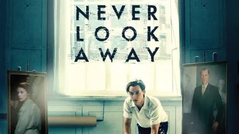 Never Look Away(Asla Gözlerini Kaçırma) Konusu