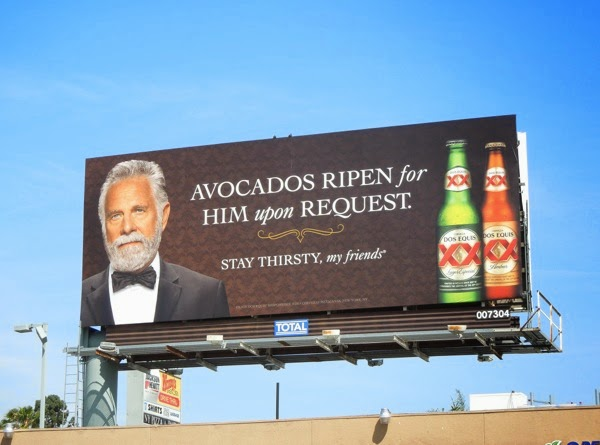 Dos Equis Avocados ripen for him upon request billboard