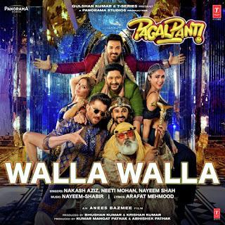 Walla Walla - Pagalpanti (2019) Movie Song Lyrics Mp3 Audio & Video Download