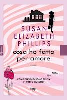 """Recensione """"Cosa ho fatto per amore"""" di Susan Elizabeth Phillips"""
