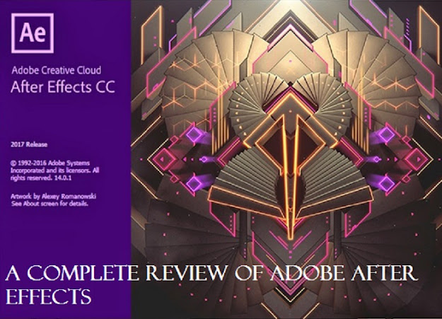 A Complete Review of Adobe After Effects