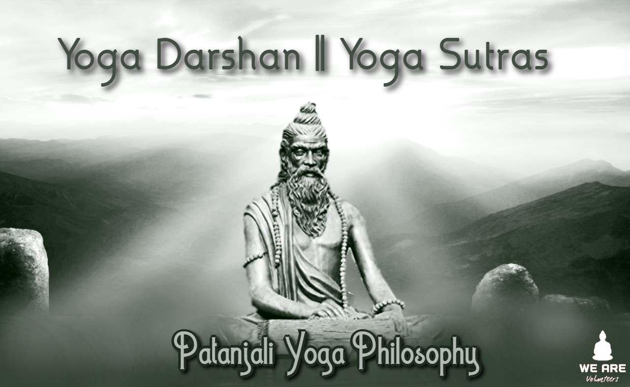 Yoga Darshan Patanjali Yoga Philosophy Yoga Sutras