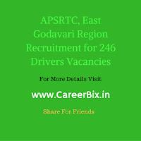APSRTC, East Godavari Region Recruitment for 246 Drivers Vacancies