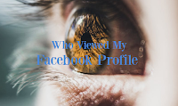 Can I Find Out Who Looked At My Facebook Account? | Who Is Viewing My FB Profile?