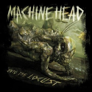 Album Machine Head - Unto The Locust (Release 2011 special edition)