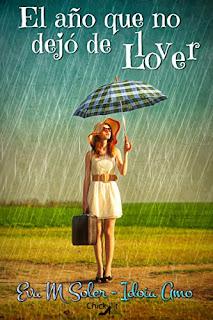 Portada-el-año-que-no-dejo-de-llover-Idoia-Amo-Eva-M-Soler