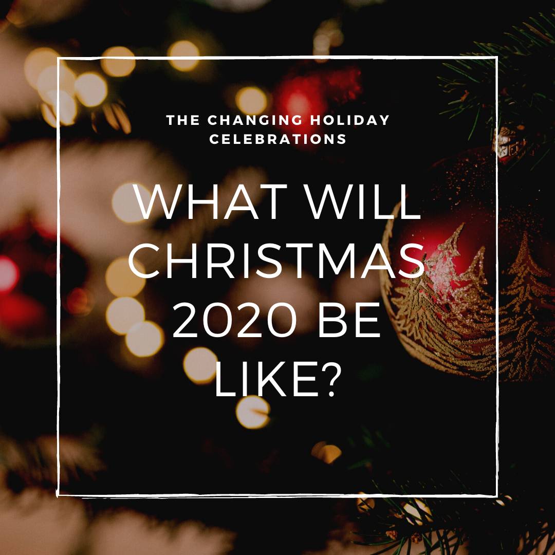 What Will Christmas 2020 be Like?