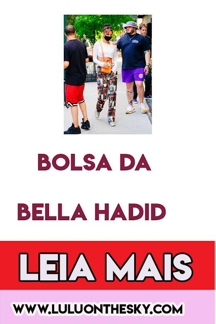 A Bolsa da Bella Hadid