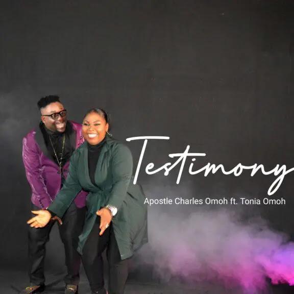 Audio: Apostle Charles Omoh Ft. Tonia Omoh – Testimony