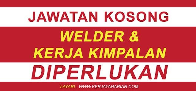 [SARAWAK] Pengambilan Jawatan Kosong Welder & Kerja Kimpalan / Minima SPM