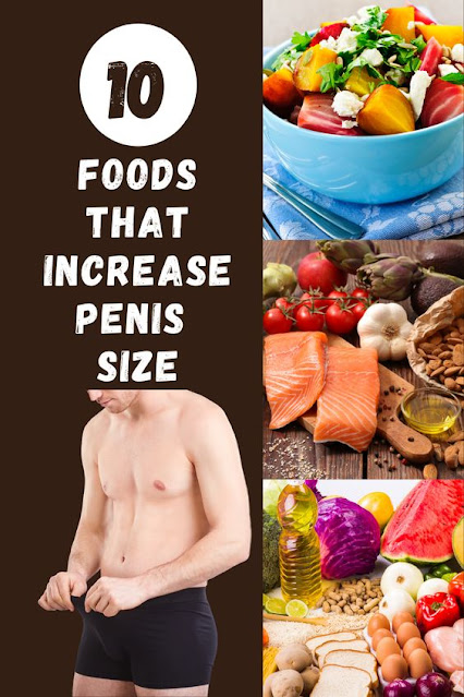 10 Foods That Increase Penis Size