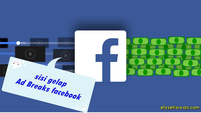 sisi gelap ads breaks facebook