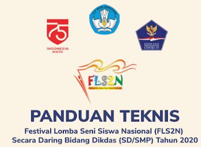 Juknis Festifal Lomba Seni Siswa Nasional (FLS2N) Secara Daring SD/SMP Tahun 2020