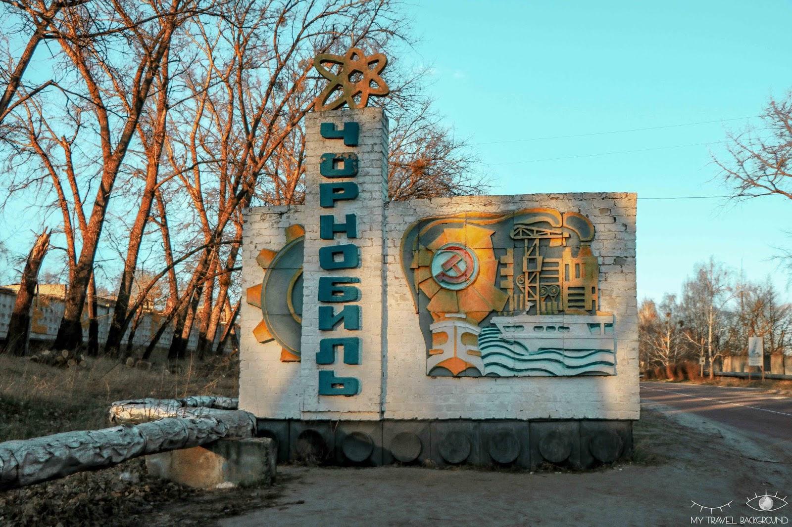 My Travel Background : une journée dans la zone d'exclusion de Tchernobyl - Panneau Tchernobyl