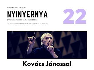 Kovács János lesz a Nyinyernyában!