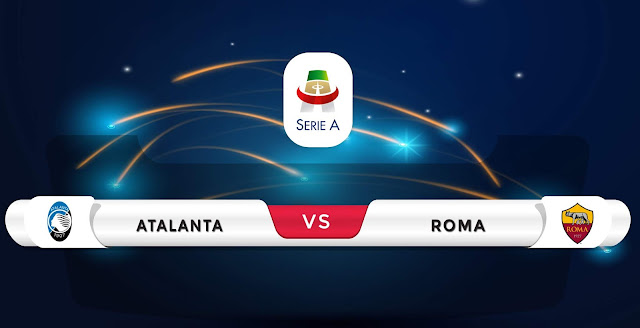 Atalanta vs Roma Prediction & Match Preview