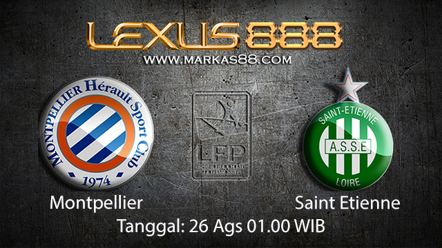 Prediksi Bola Jitu Montpellier vs Saint Etienne ( French Ligue 1 )