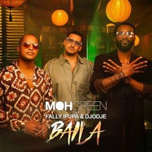 DJ Moh Green – Baila (Feat Fally Ipupa & Djodje)