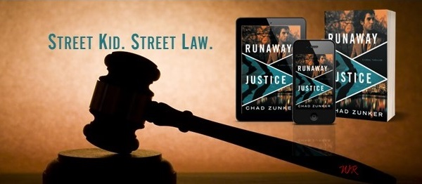 Street Kid. Street Law. Runaway Justice by Chad Zunker.