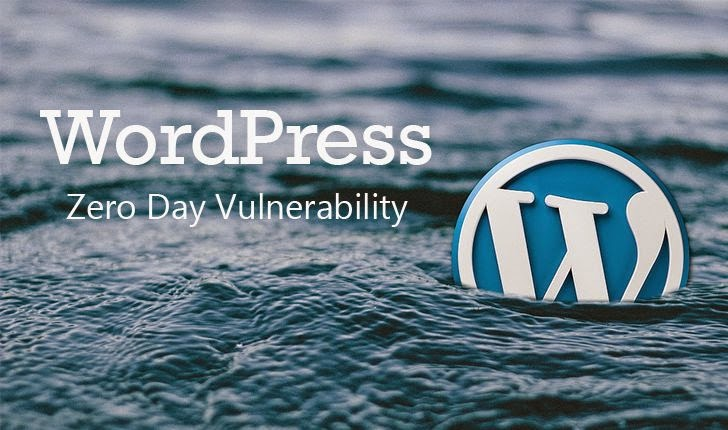 WordPress Zero-Day Exploit Disclosed, Millions of Sites At Risk