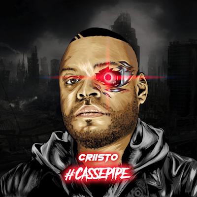 "Cover de l'album ""#Cassepipe"" de Criisto"