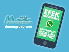 Efek menggunakan story Whatsapp ketika tidak berhati hati