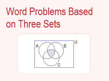 Word Problems Based on Three Sets