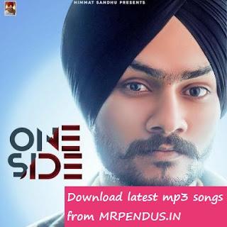 One Side Himmat Sandhu Mp3 Download
