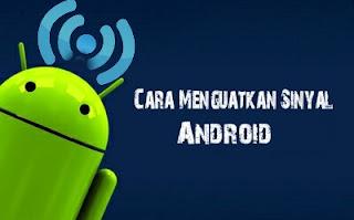 Memperkuat sinyal android
