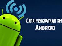 6 Cara Jitu Memperkuat Dan Meningkatkan Sinyal Android Yang Lemah