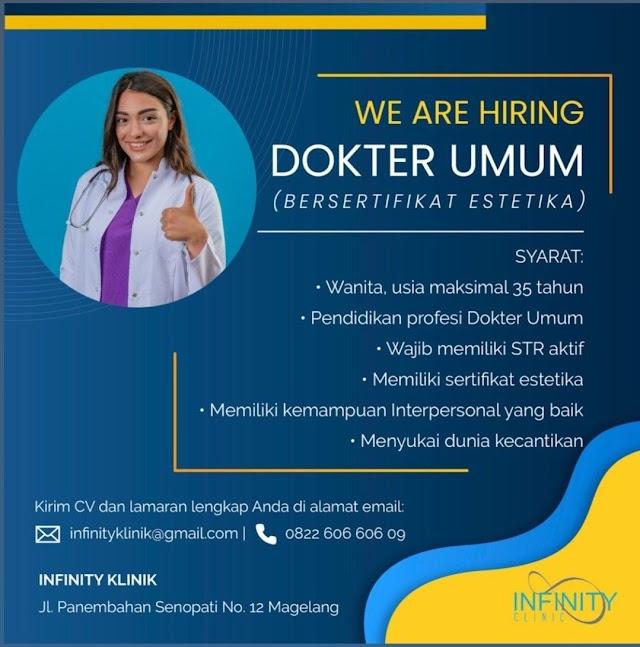 Loker Dokter Infinity Klinik Magelang, Jawa Tengah