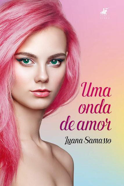 Uma Onda de Amor - Luana Samasso