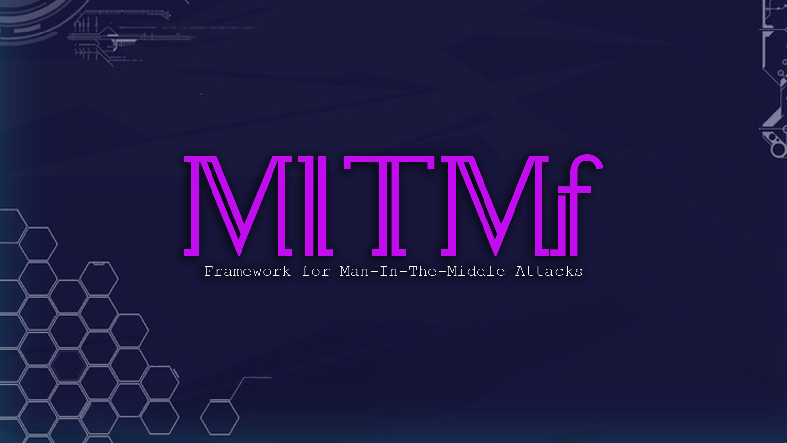 MITMf - Framework for Man-In-The-Middle Attacks