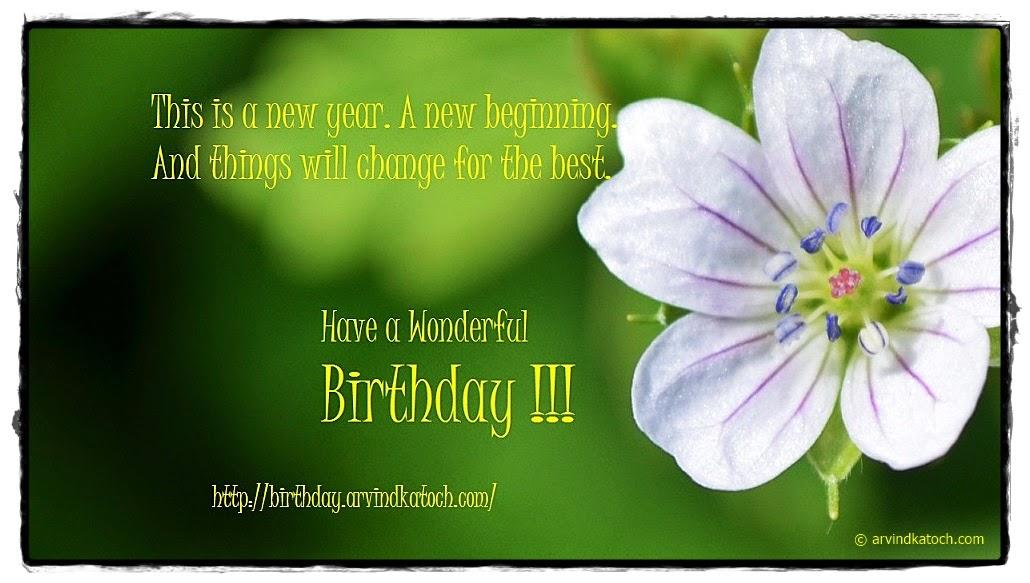 Flower, Birthday Card, New Beginning, Card, Happy Birthday